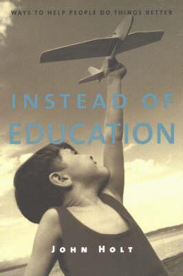 instead-of-education-ways-to-help-people-do-things-better